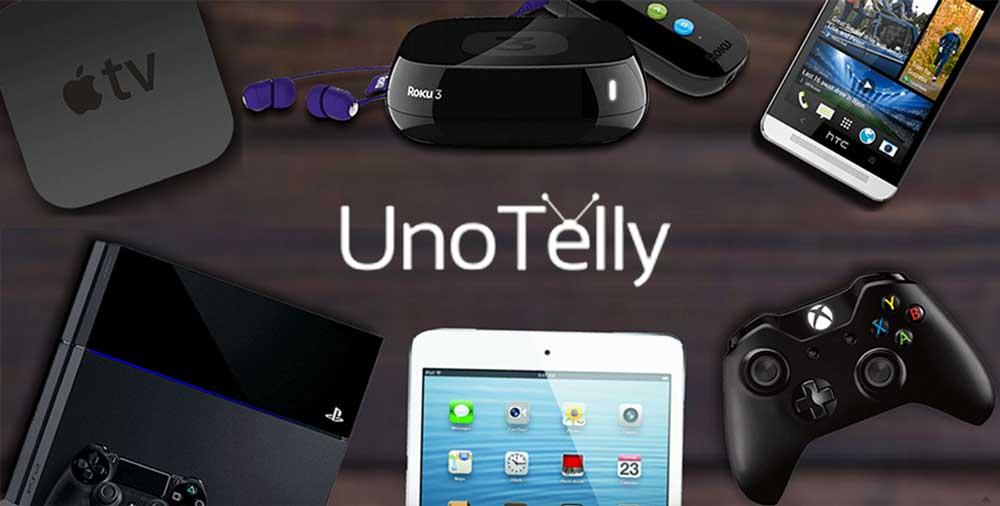 UnoTelly: Access TV, Movies and More from Anywhere in the World